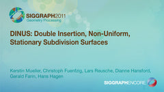 DINUS: Double Insertion, Non-Uniform, Stationary Subdivision Surfaces