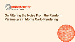 On Filtering the Noise From the Random Parameters in Monte Carlo Rendering