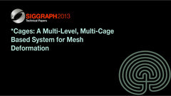 *Cages: A Multi-Level, Multi-Cage Based System for Mesh Deformation