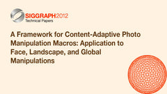A Framework for Content-Adaptive Photo Manipulation Macros: Application to Face, Landscape, and Global Manipulations