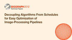 Decoupling Algorithms From Schedules for Easy Optimization of Image-Processing Pipelines