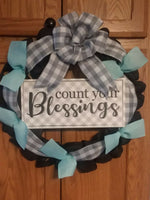 "16"" Handmade wreath, burlap with wood sign ""Count Your Blessings"""