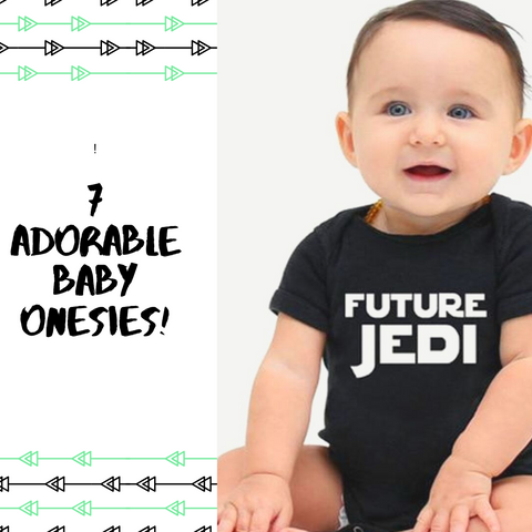 7 Adorable Baby Onesies