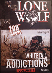 Whitetail Addictions - Volume 3