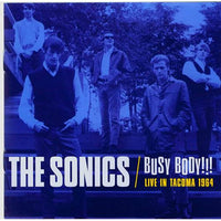 The Sonics - Busy Body - CD