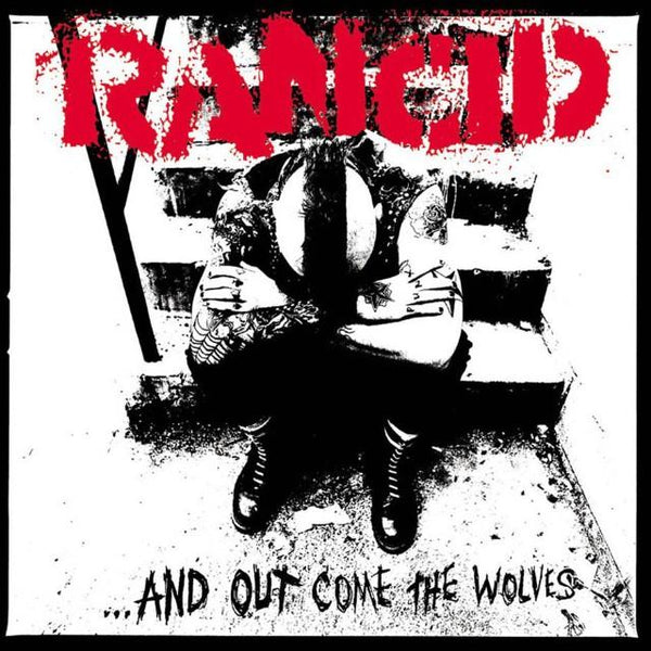 Rancid - ...And Out Come The Wolves - LP