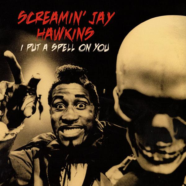 Screamin' Jay Hawkins - I Put a Spell on You - LP