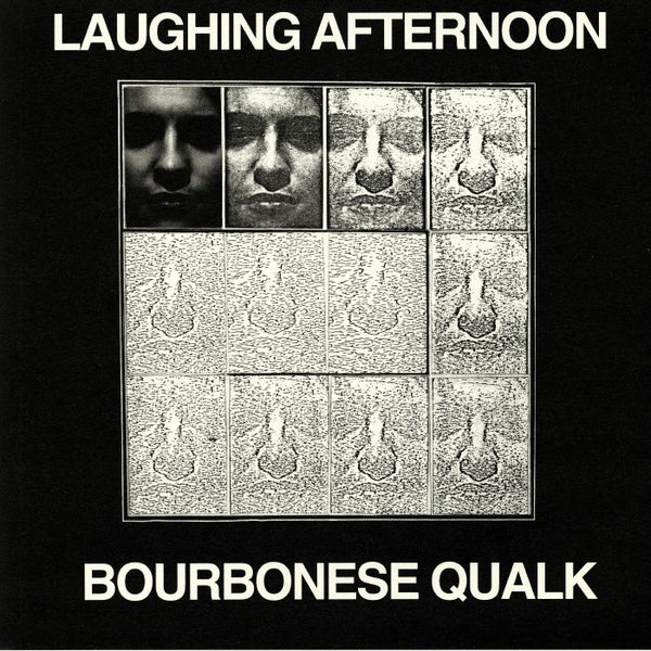 Bourbonese Qualk - Laughing Afternoon