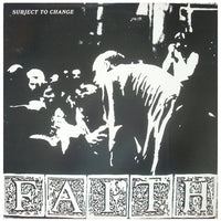 Faith - Subject to Change