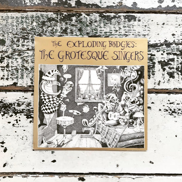 The Exploding Budgies - Grotesque Singers