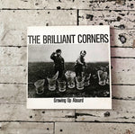 Brilliant Corners - Growing Up Absurd