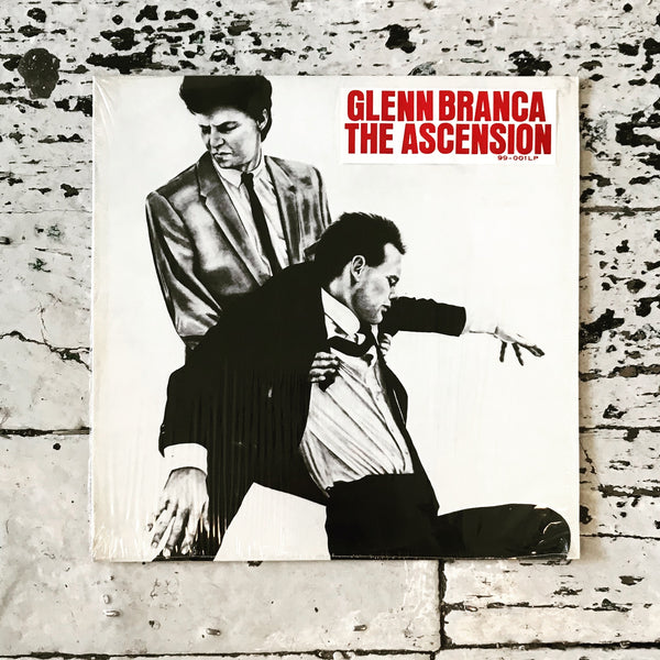 Glenn Branca - The Ascension