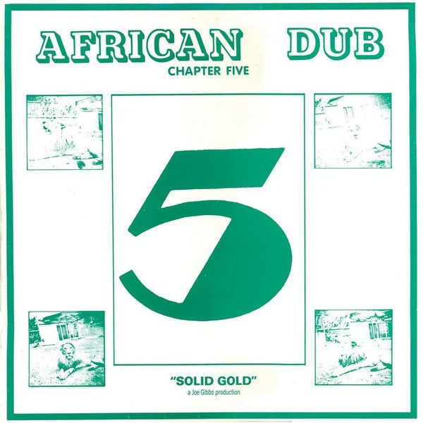 Joe Gibbs & The Professionals - African Dub Chapter 5