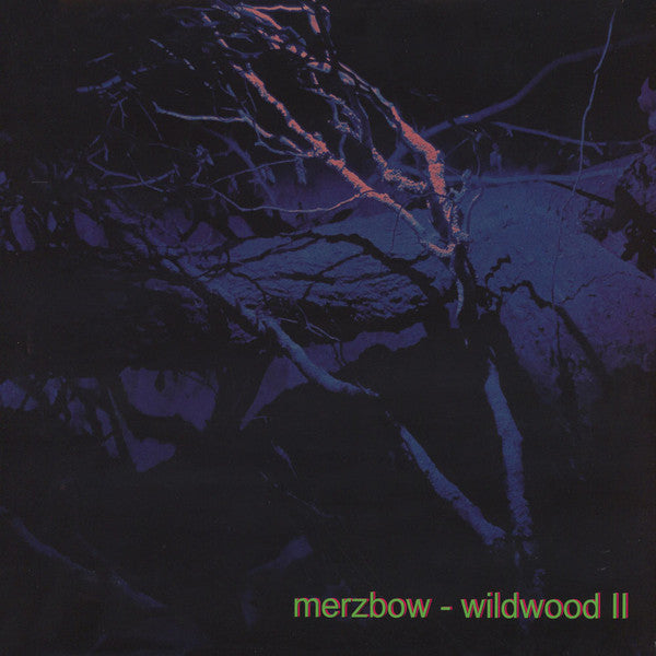 Merzbow - Wildwood II