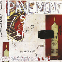 Pavement - The Secret History: Vol. 1