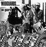 (The) Mudguards - On Guard