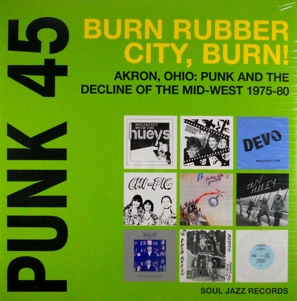 Various - Punk 45 - Akron, Ohio: Punk and the Decline of the Mid-West 1975-80