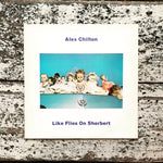 Alex Chilton - Like Flies on Sherbert