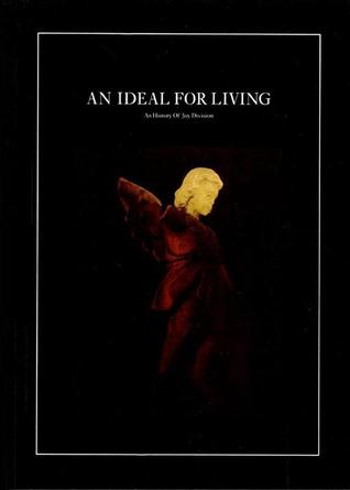 Mark Johson - An Ideal For Living (An History Of Joy Division) BOOK