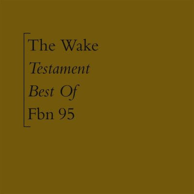 The Wake - Testament - Best of