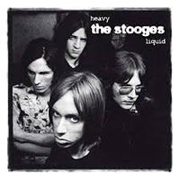 The Stooges - Heavy Liquid