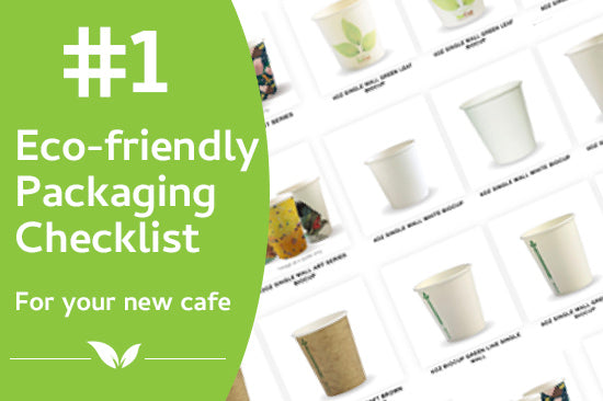 #1 Eco-friendly takeaway packaging checklist for new cafes