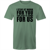 I Stay At Home, You Work For Us T-shirt COVID-19
