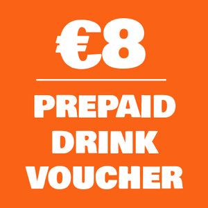 €8 Prepaid Drink Voucher - Most Popular