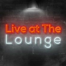 Load image into Gallery viewer, Live at the Lounge - Friday, 17th April