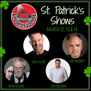 Paddy's Weekend: Comedy Gods - Saturday, 14th March