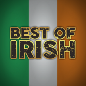 Best of Irish - Thursday, 19th March