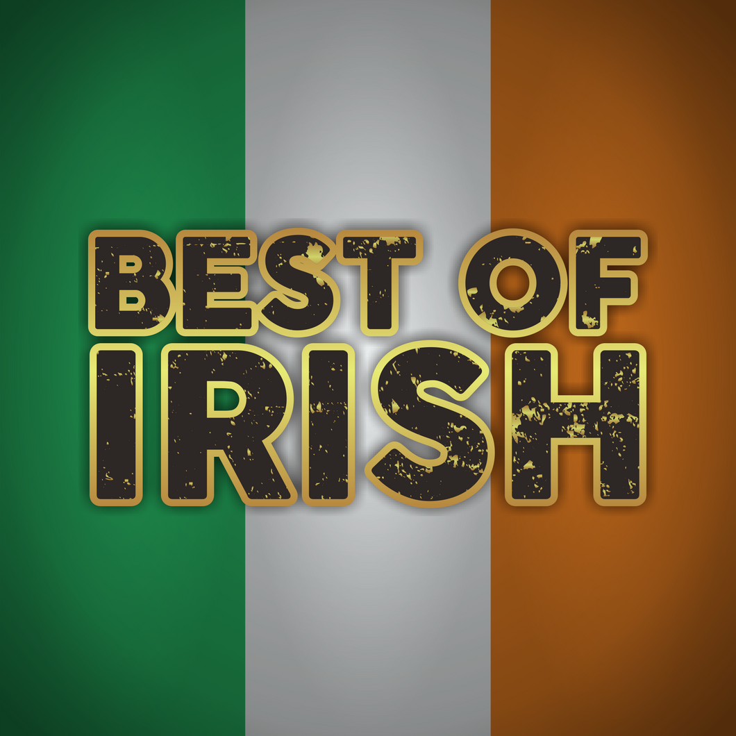 Best of Irish - Saturday, 21st March