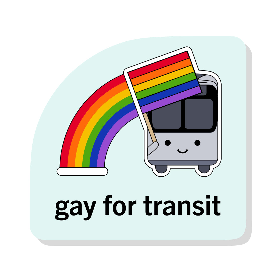 Gay for Transit Sticker: Bus