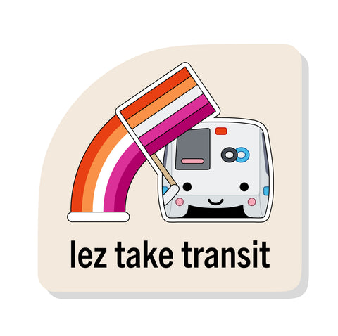 Lez Take Transit Sticker: BART
