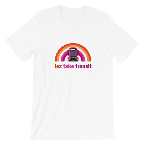 Lez' Take Transit: Muni Metro – Unisex Fit