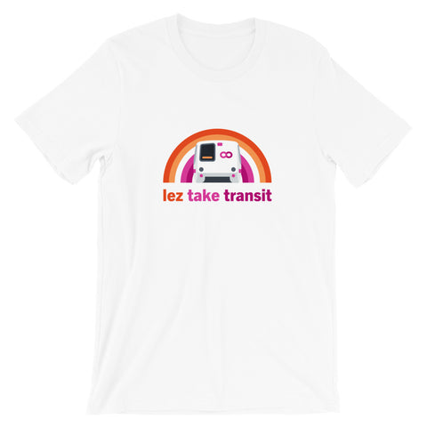 Lez' Take Transit: BART – Unisex Fit