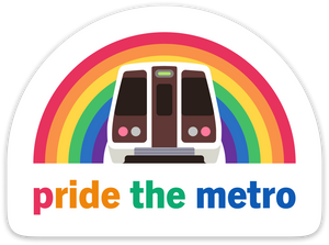 Pride the Metro Sticker – DC Metro