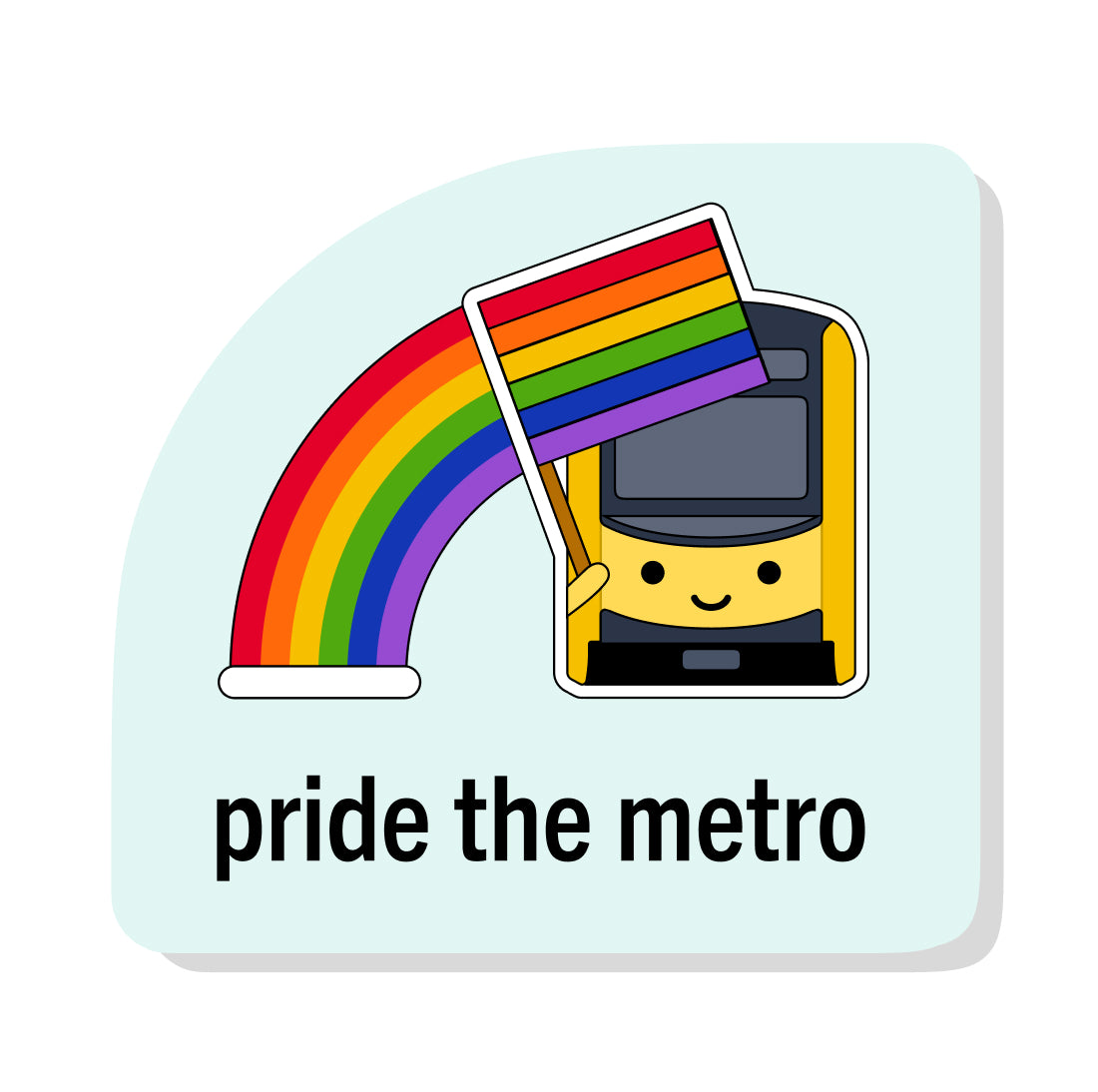 Pride the Metro Sticker: LA Metro