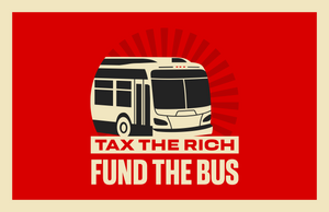 TAX THE RICH FUND THE BUS Print