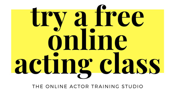 Workshops webinars free online acting class online lessons classes Toronto Montreal Vancouver Halifax New York Los Angeles Chicago London Dublin Sydney Auckland