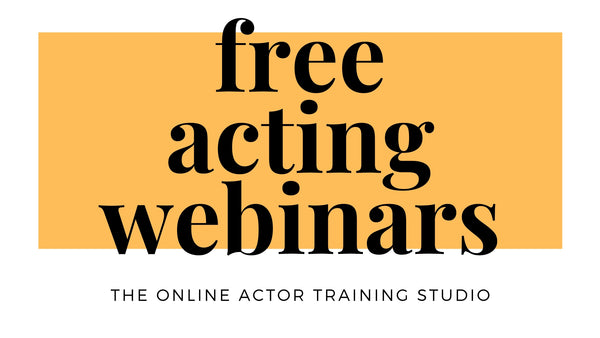 Free acting webinars / workshops from The Online Actor - Join our community and learn to accelerate the growth of your acting career from our free webinar series. Take a free acting class online and in just one Zoom lesson notice the difference in how to act naturally. Training actors around the world in Toronto Montreal Vancouver Halifax New York Los Angeles Chicago London Dublin Sydney Auckland