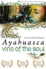 Ayahuasca: Vine of the Soul DVD