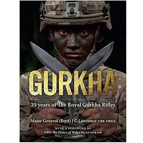 Gurkha - 25 Years of The Royal Gurkha Rifles  Book  Ayo Gurkha