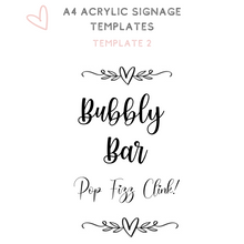 Load image into Gallery viewer, A4 acrylic signage Mimosa bar bubbly bar Bridal shower sign