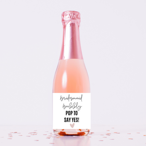 Personalized champagne wine label Will you be my Bridesmaid