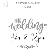 Load image into Gallery viewer, Acrylic signage wedding ideas