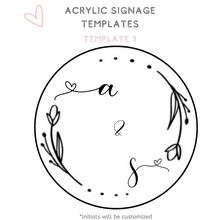 Load image into Gallery viewer, Circle acrylic sign wedding signage template
