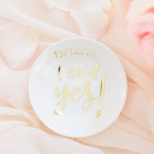 I said Yes ring dish, personalised engagement and wedding ring dish