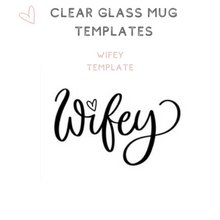 Load image into Gallery viewer, Custom Clear Glass Mugs Tea Cups Wifey