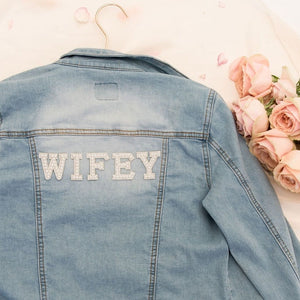Wifey custom denim jacket